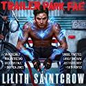 Trailer Park Fae: Gallow and Ragged, Book 1 Audiobook by Lilith Saintcrow Narrated by Joe Knezevich