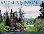 Arboretum Borealis: A Lifeline of the...
