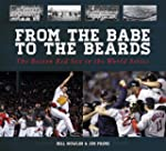 From the Babe to the Beards: The Bost...
