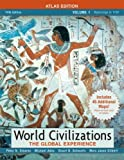World Civilizations: The Global Experience, Volume Itlas Edition Value Pack (includes Documents in World History, Volume 1 & Longman Atlas of World History by maps.com) (5th Edition) (0205666450) by Stearns, Peter N.
