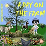 A Day on the Farm | Angeline Foster