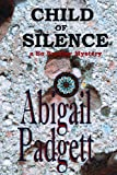 img - for Child of Silence (Bo Bradley Mysteries, Book One) book / textbook / text book