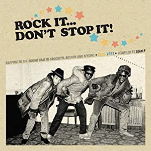 Rock It,Dont Stop It - Compiled by Sean P.