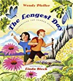 The Longest Day: Celebrating the Summer Solstice (0525422374) by Pfeffer, Wendy