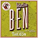 Detective Ben Audiobook by J. Jefferson Farjeon Narrated by David John