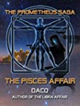The Pisces Affair (The Prometheus Saga)