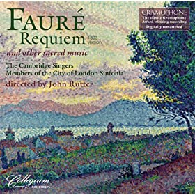 Requiem, Op. 48 (1893 version) (arr. J. Rutter): In paradisum