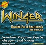 Headed for a Heartbreak & Other Hits by Winger [Music CD]