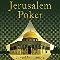 Jerusalem Poker (       UNABRIDGED) by Edward Whittemore Narrated by Fleet Cooper