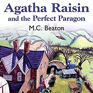 Agatha Raisin and the Perfect Paragon Audiobook