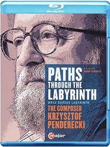 Penderecki: Paths Through The Labyrinth [Anne-Sophie Mutter, Janine Jansen, Julian Rachlin, Johnny Greenwood] [Blu-ray] [2014]