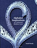 Alphabet Inspirations in Colored Bobbin Lace