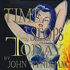 Time Stops Today Audiobook