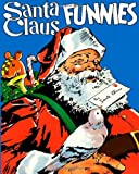 Santa Claus Funnies Volume One (Volume 1)