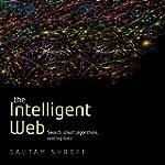 The Intelligent Web: Search, Smart Al...