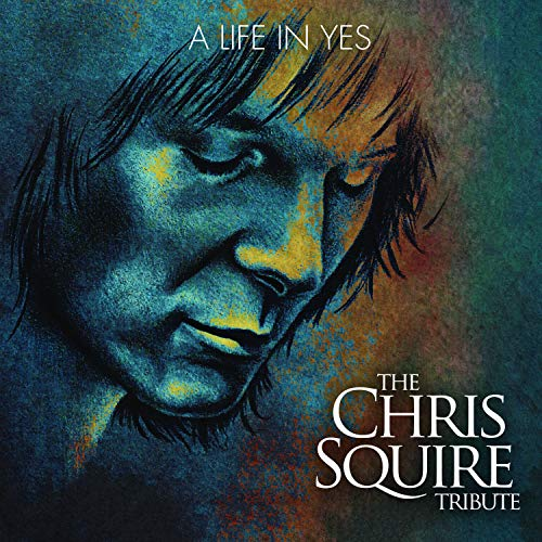 CD : VARIOUS ARTISTS - A Life In Yes: The Chris Squire Tribute /  Various (Bonus Tracks)