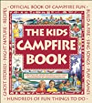 The Kids Campfire Book: Official Book...