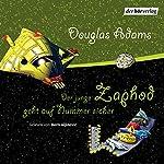 Der junge Zaphod geht auf Nummer sicher | Douglas Adams