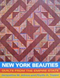 New York Beauties: Quilts from the Empire State