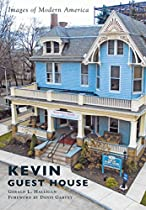 Kevin Guest House (images Of Modern America)