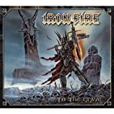 To The Grave by Iron Fire (2009-01-27)