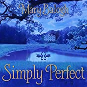 Simply Perfect: Simply Quartet Series, Book 4 | Mary Balogh