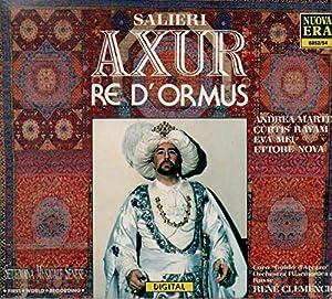 Arezzo - Salieri - Axur, Re d'Ormus / A. Martin C. Rayam E. Mei E