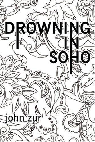 Drowning in Soho