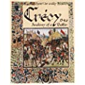 Crecy, 1346: Anatomy of a Battle