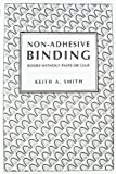 Non-Adhesive Binding (092715904X) by Keith A. Smith