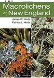The Macrolichens of New England (Memoirs of The New York Botanical Garden, Volume 96)
