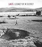 LAOS: LEGACY OF A SECRET (1907893016) by McGrath OBE, Lou