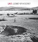 Laos: Legacy of a Secret