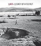 Laos: Legacy of a Secret