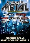 Inside Metal: Pioneers Of L.A. Hard R...