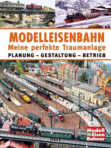 modelleisenbahn-meine-perfekte-traumanlage-planung-gestaltung-betrieb