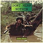Don't Mean Nothin: Vietnam War Stories | John Mort