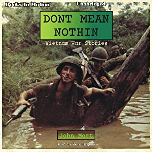 Don't Mean Nothin: Vietnam War Stories | [John Mort]