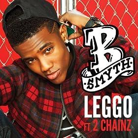 Leggo [feat. 2 Chainz]