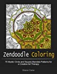 Zendoodle Coloring: 70 Mystic Circle...