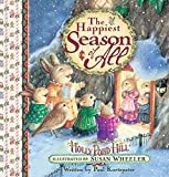 img - for The Happiest Season of All: Celebrating Christmas at Holly Pond Hill  (Sweet Wishes Series) book / textbook / text book