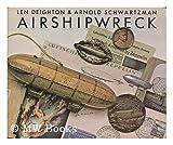 Airshipwreck (003046451X) by Len Deighton