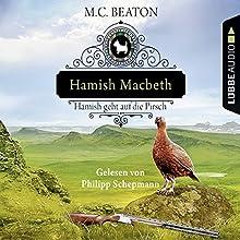 Hamish Macbeth geht auf die Pirsch (Schottland-Krimis 2) Hörbuch von M. C. Beaton Gesprochen von: Philipp Schepmann