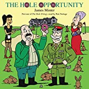 The Hole Opportunity: The Hole Trilogy, Book 1 | James Minter