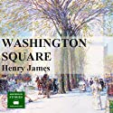 Washington Square Audiobook by Henry James Narrated by Peter Joyce