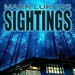 Sightings | Mark Lukens