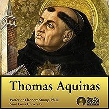 Thomas Aquinas Lecture by Prof. Eleonore Stump PhD Narrated by Prof. Eleonore Stump PhD