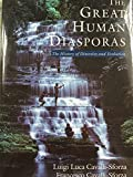 img - for The Great Human Diasporas: The History of Diversity and Evolution (Helix Books) book / textbook / text book