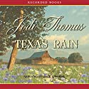 Texas Rain Audiobook by Jodi Thomas Narrated by Linda Stephens