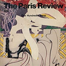 The Paris Review No. 100, Summer/Fall 1986  by The Paris Review Narrated by Steve Coulter, Jill Melancon